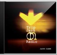 Album Trip Jazz On Radio by JeffD Clark
